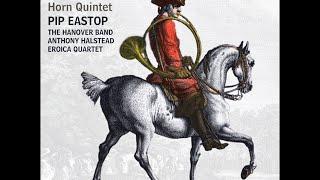 Wolfgang Amadeus Mozart—Horn Concertos—Pip Eastop (horn) & The Hanover Band