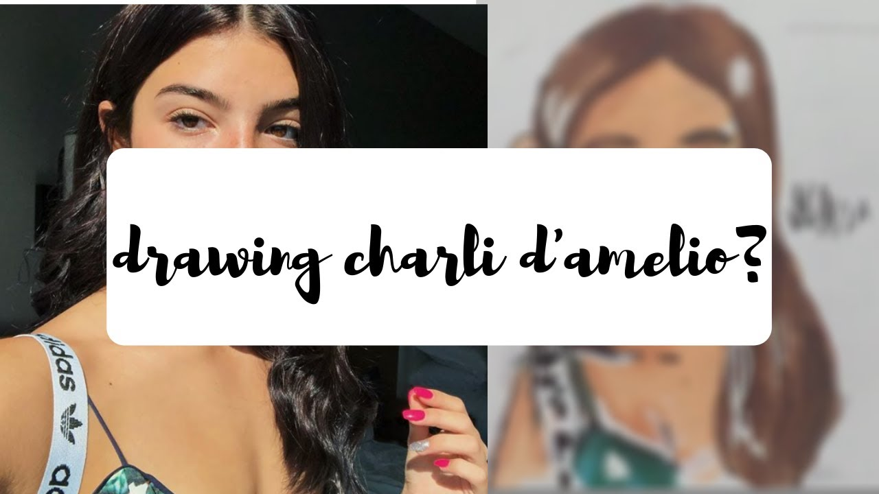 charli d'amelio drawing   drawing celebs