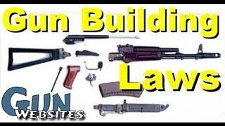 Gun Building Laws