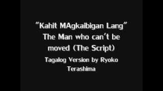Video Ryoko Terashima- Tagalog Version of 'The Script-The man who can't be moved' download MP3, 3GP, MP4, WEBM, AVI, FLV Mei 2018