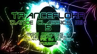 Tranceflohr - Dance Classics Mix 5
