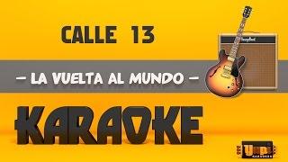 Baixar Calle 13 - La Vuelta al Mundo (Karaoke)