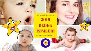 2019 KIZ ve ERKEK BEBEK İSİMLERİ (Şira Mercan)