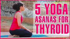 5 Quick Yoga Poses For THYROID Problems & Disorders