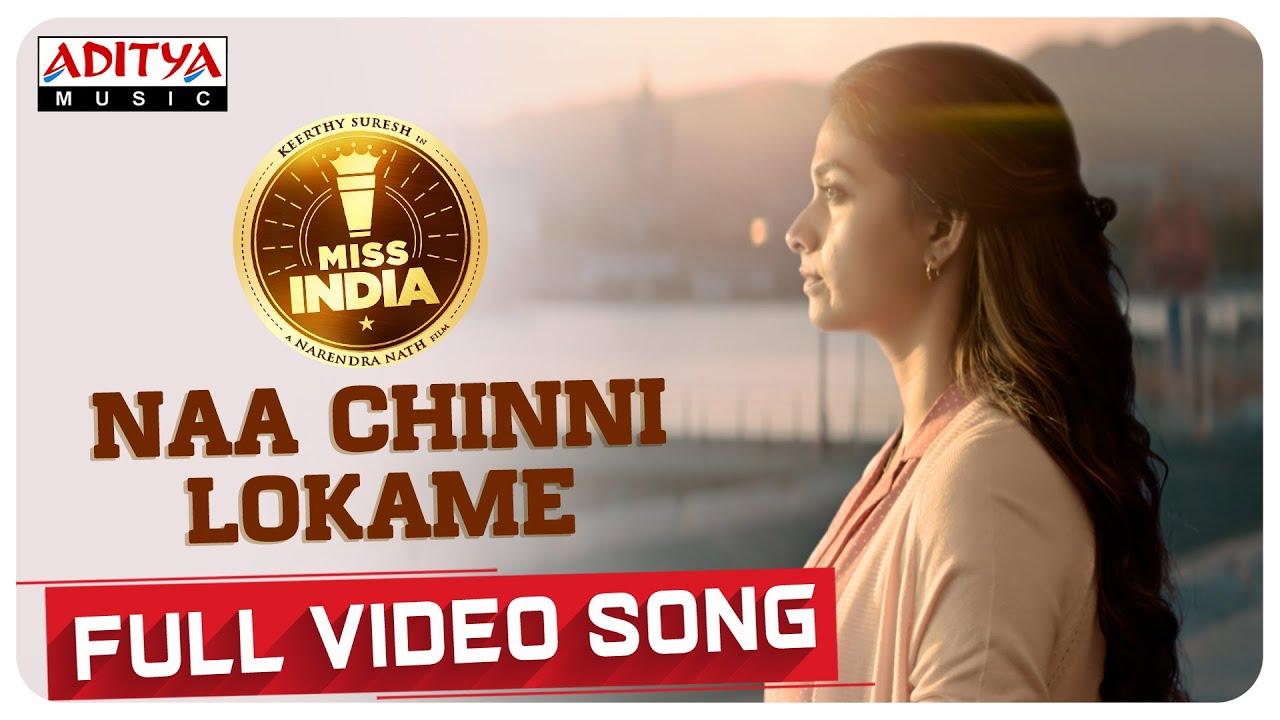 #NaaChinniLokame Full Video Song   Keerthy Suresh   Narendra Nath   Thaman S