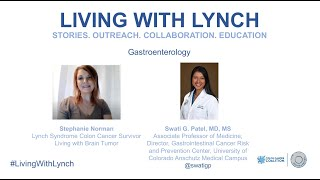 Living with Lynch: 2020 Patient Workshop Gastroenterology Session