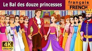 Le Bal des 12 princesses | Histoire Pour S