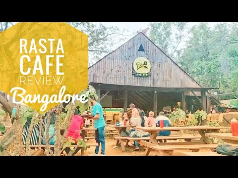Rasta Cafe Review - Bangalore vlog !! Watch this before goin