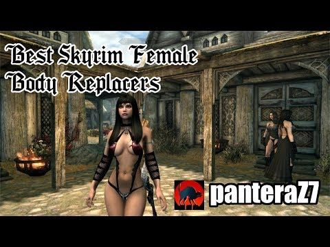 Best Skyrim Female Body Replacers - YouTube