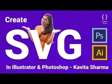 How To Create SVG In Adobe Illustrator & Adobe Photoshop