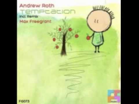 Andrew Roth - Temptation (Original Mix) [Freegrant Music]