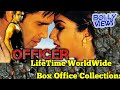 OFFICER Bollywood Movie LifeTime WorldWide Box Office Collections | Verdict Hit Or Flop