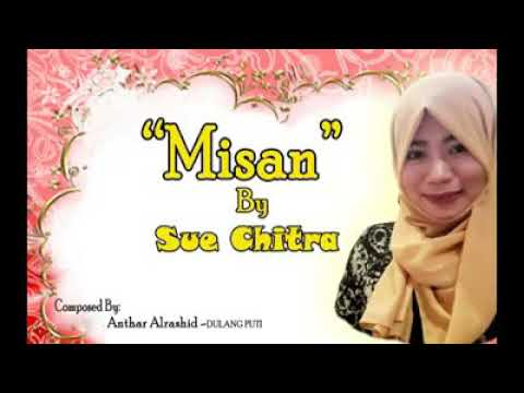 Tausog song Misan by: Sue Chitra.
