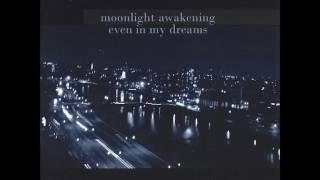 Watch Moonlight Awakening What Is Truth video