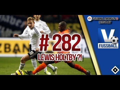 Fussball Manager 13 Lets Play - #282 Lewis Holtby | ᴴᴰ