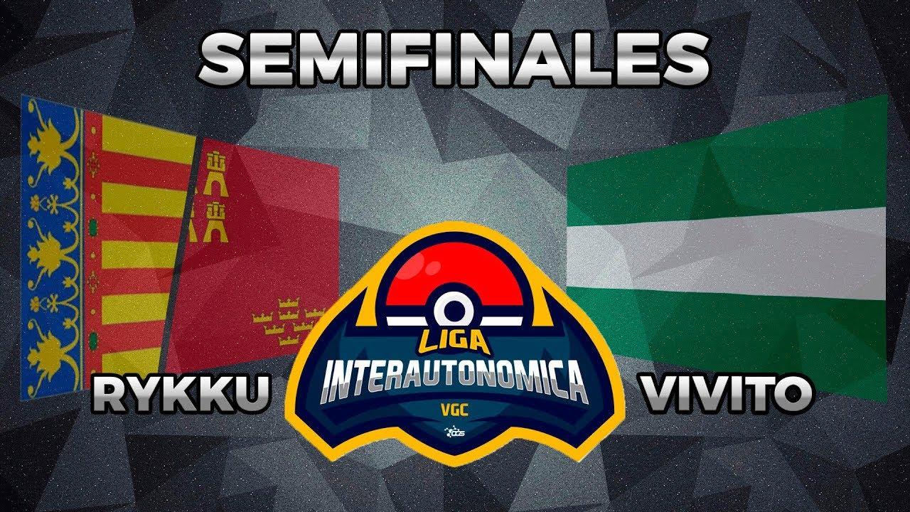 [SEMIFINALES] II Liga Interautonómica Pokemon VGC | Rykku (VLC-MUR) vs Vivito (AND)