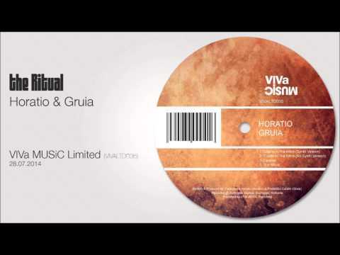 Horatio & Gruia - The Ritual (Original Mix)