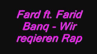Fard ft. Farid Bang - Wir regieren Rap