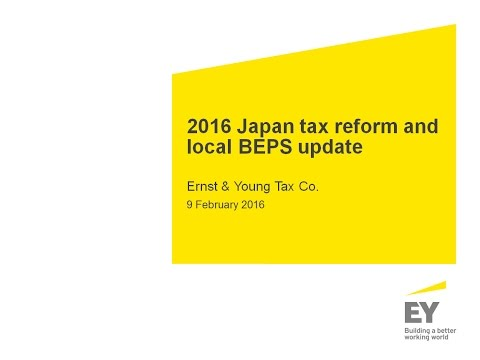 2016 Japan tax reform and local BEPS update seminar