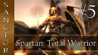 SPEAR OF ACHILLES - Spartan: Total Warrior w/Sanctor - Ep. 5
