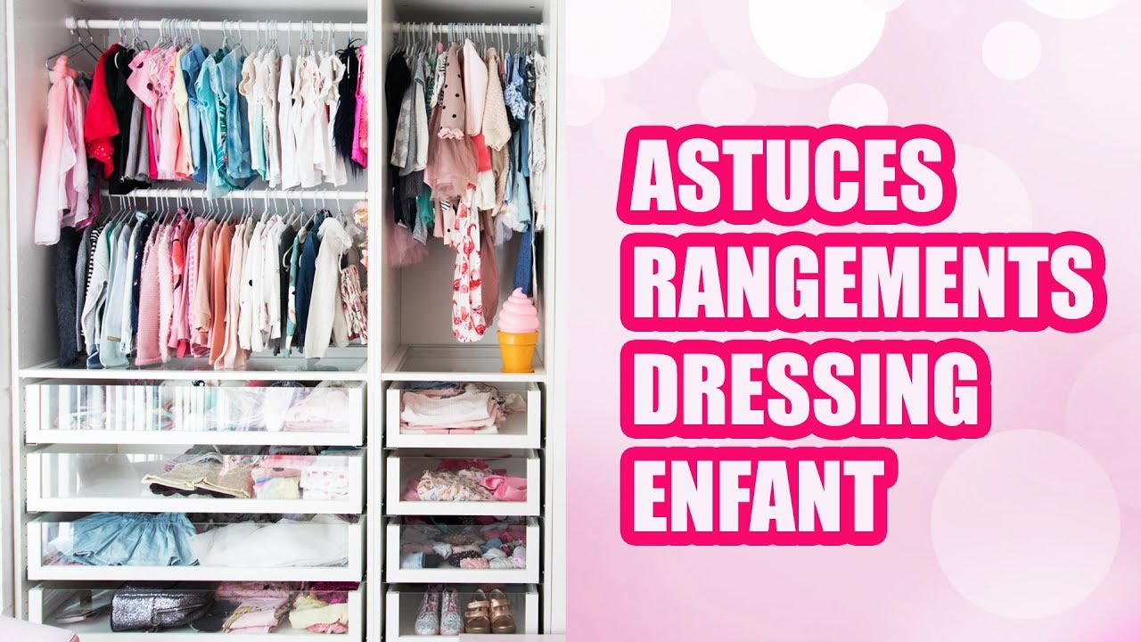 astuces de rangement dressing enfant youtube. Black Bedroom Furniture Sets. Home Design Ideas