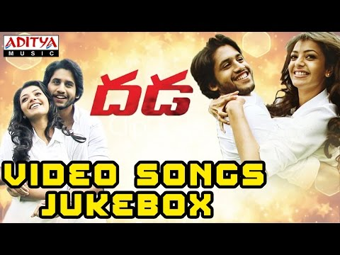 Dhada Video Songs || Jukebox || Naga Chaitanya, Kajal Agarwal