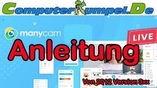 Manycam Anleitung in Deutsch schnell und einfach alles erklärt Webcam modding