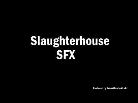 Slaughterhouse SFX - Scary Sound Effects