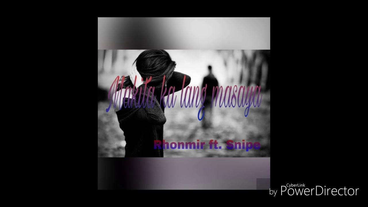 Download Rhonmir - Makita ka lang masaya ft. Snipe HIMIGSIKAN KREW (KLB record) (Official Lyrics Video)