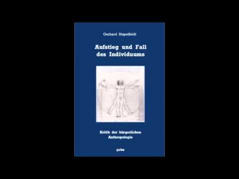 Gerhard Stapelfeldt: Aufstieg und Fall des bürgerlichen Individuums