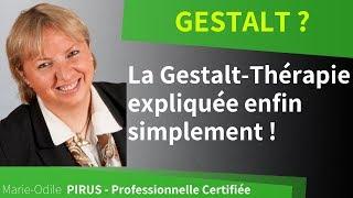 GESTALT : la Gestalt-thérapie expliquée simplement
