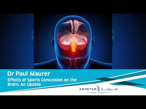 Effects of Sports Concussion on the Brain; An Update | Dr Paul Maurer