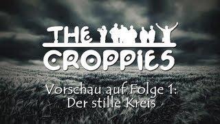 The Croppies Folge 1: Der stille Kreis - jetzt exklusiv im ExoMagazin!