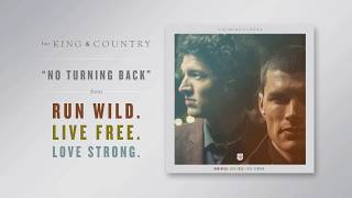 "for KING & COUNTRY - ""No Turning Back"" (Official Audio) Video"