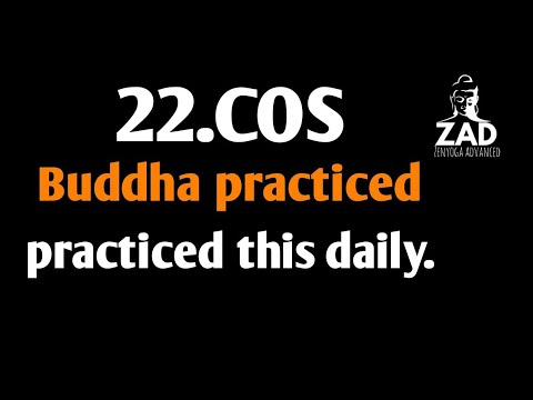 22.COS.Both Buddha & Krishnamurti practiced this day in day out.