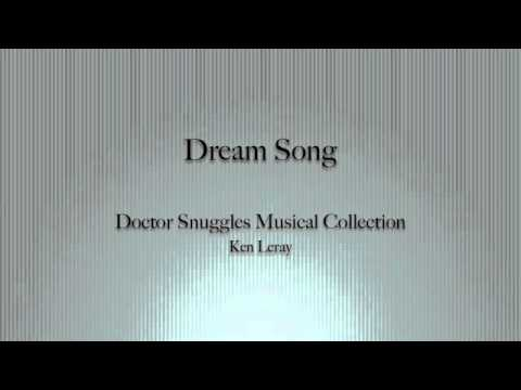 Doctor Snuggles- Dream Song