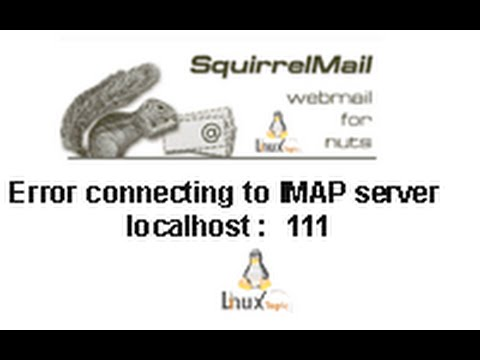 squirrelmail Error connecting to IMAP server localhost  111