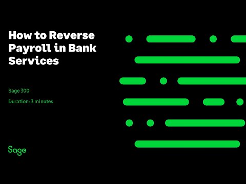 Sage 300 Canada — How To Reverse Payroll In Bank Services