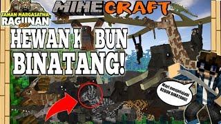 WOW! HEWAN KEBUN BINATANG RAGUNAN!! - Minecraft Mod Experiment #26