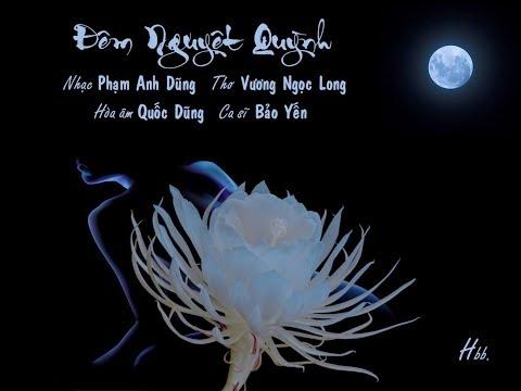 Đêm Nguyệt Quỳnh (Phạm Anh Dũng, thơ Vương Ngọc Long) - Bảo Yến (Voice Guide)