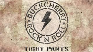 Buckcherry – Tight Pants [Audio]