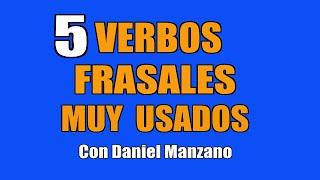 5 verbos frasales del uso diario