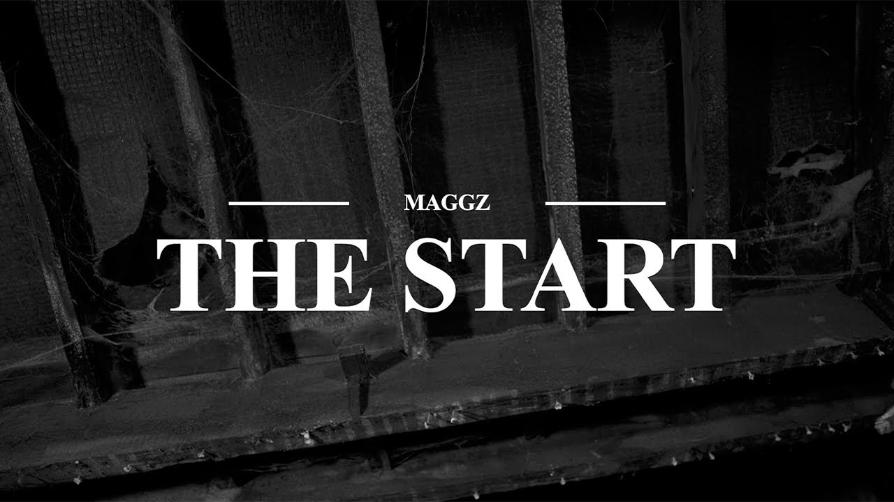 Download Maggz - The Start (Official Music Video)