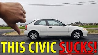 5 Reasons why this Honda Civic SUCKS!
