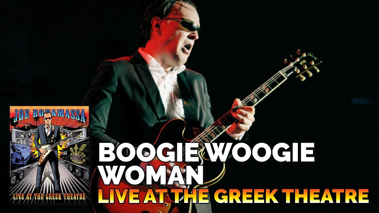 Joe Bonamassa Boogie Woogie Woman Live At The Greek Theatre