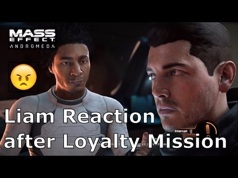 Mass Effect Andromeda  Liam reaction after Loyalty Mission @MGGameLab
