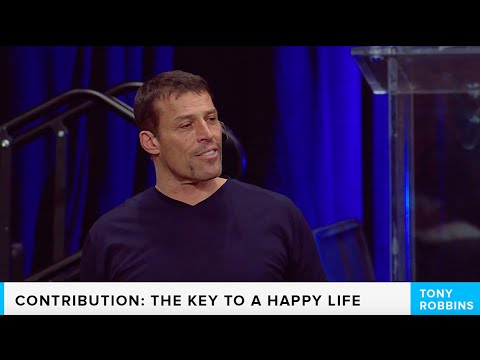 Contribution: Key to A Happy Life | Tony Robbins