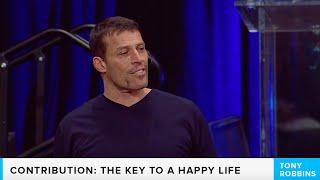 Contribution: Key to A Happy Life | Tony Robbins
