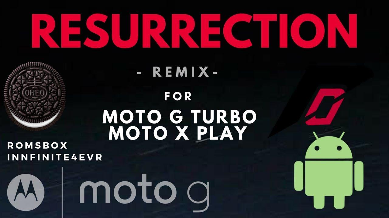 Resurrection Remix Oreo [VoLTE] for Moto G Turbo/merlin | Moto X PLay |  Moto G4 Play | RRv6 - 8 1 0