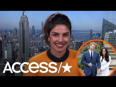 Priyanka Chopra Shares What She Thinks Will Go Down At Prince Harry & Meghan Markle's Wedding